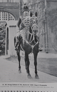 H. M. King Edwards VII, Colonel 10th Royal Hussars